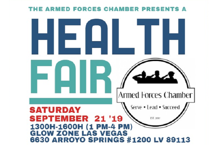 <p>The Armed Forces Chamber Health Fair, Sept 21 – Las Vegas.</p>