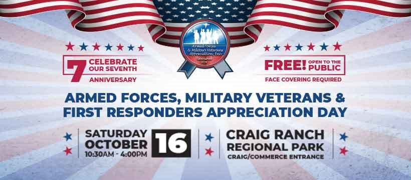 7th annual Armed Forces Military Veterans & First Responders Appreciation Day
