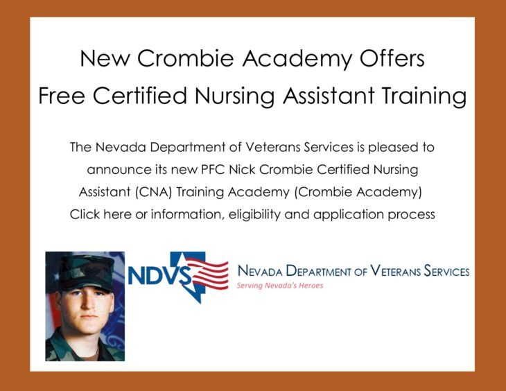 <p>The Nevada Department of Veterans Services, Southern Nevada State Veterans Home in Boulder City, Nevada is pleased to offer an on-site Certified Nursing Assistant (CNA) Certification Training Academy.</p>